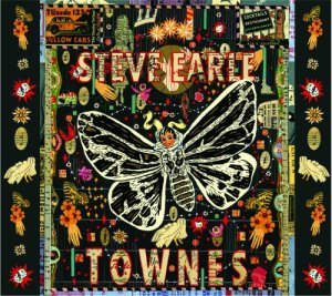 Pancho and Lefty leads off Steve Earle's 2009 album devoted to Townes Van Zandt songs